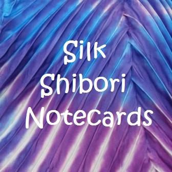 Silk Shibori Note Cards